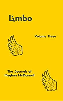 Limbo: Volume Three (The Journals of Meghan McDonnell Book 3) by [McDonnell, Meghan]