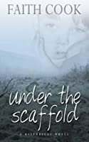 Under the Scaffold: And What Happened to Tom Whittaker