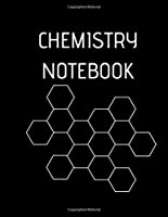 CHEMISTRY NOTEBOOK: Hexagon Large  8,5X11 INCHES, 101 pages.