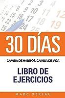 30 DIAS - Cambia de habitos, cambia de vida - Libro de Ejercicios