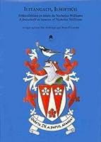 Ilteangach, Ilseiftiuil: Feilscribhinn in omos do Nicholas Williams / A festschrift in honour of Nicholas Williams