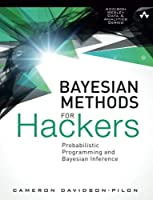 Bayesian Methods for Hackers: Probabilistic Programming and Bayesian Inference (Addison-Wesley Data & Analytics) [並行輸入品]