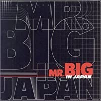 Mr Big in Japan by Mr Big (2002-05-28)