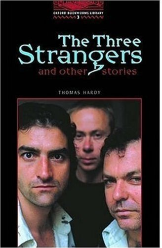 "The Oxford Bookworms Library: Stage 3: 1000 Headwords: ""The Three Strangers and Other Stories""の詳細を見る"