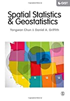 Spatial Statistics and Geostatistics (SAGE Advances in Geographic Information Science and Technology Series)