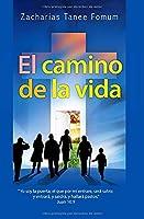 El Camino de la Vida (El camino hacia la vida cristiana)