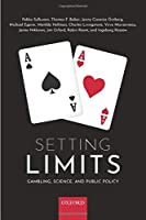 Setting Limits: Gambling, Science, and Public Policy