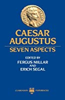 Caesar Augustus: Seven Aspects (Clarendon Paperbacks) by Unknown(1984-08-09)