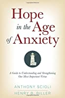 Hope in the Age of Anxiety [並行輸入品]