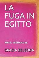 LA FUGA IN EGITTO: NOVEL WOMAN.028