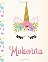 Makenna: Personalized Unicorn Primary Handwriting Notebook For Girls With Pink Name | Dotted Midline Handwriting Practice Paper | Kindergarten to Early Childhood | Grades K-2 Composition School Exercise Book