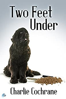 Two Feet Under (Lindenshaw Mysteries Book 3) by [Cochrane, Charlie]