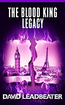 The Blood King Legacy (Matt Drake Book 19) by [Leadbeater, David]