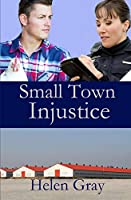 Small Town Injustice (Heartland Heartstoppers)