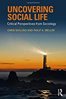 Uncovering Social Life: Critical Perspectives from Sociology