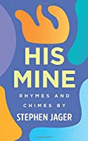 His Mine: Rhymes and Chimes