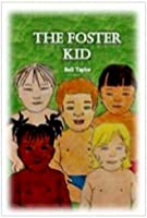 The Foster Kid