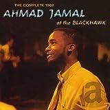 The Complete 1962 Ahmad Jama At The Blackhawk