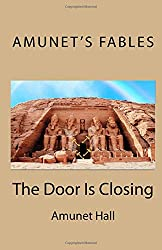 The Door Is Closing (Amunet's Fables)