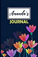 Amanda's Journal: 6x9 Personalized Journal for Amanda with 120 Ligned Ruled Pages to Write In. Custom Name Notebook Journal or Diary for Teen Girls, Women, Moms, Wives, etc. Cute Gift for your Daughter, Granddaughter, Mom, Wife, Mothers Day, Christmas