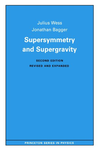 Supersymmetry and Supergravity (Princeton Series in Physics)の詳細を見る