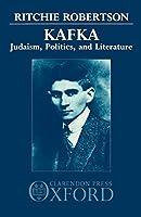 Kafka: Judaism, Politics, and Literature