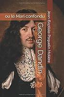 George Dandin: ou le Mari confondu