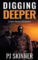 Digging Deeper (Sam Harris Adventure)