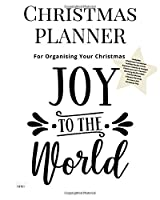 Christmas Planner Joy To The World: Ultimate Christmas Planner Festive Organiser : Plan and Track Gifts, Cards, Meals, Online Shopping
