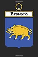 Brouard: Brouard Coat of Arms and Family Crest Notebook Journal (6 x 9 - 100 pages)