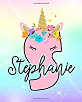 Stephanie: Girls Unicorn Journal to Write In | Personalized Journal
