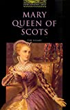 Mary Queen of Scots (Oxford Bookworms Library)