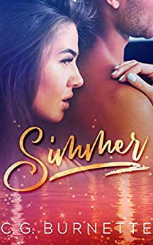 Simmer: A Second Chance Romance by [Burnette, C. G.]