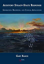 The Auditory Steady-State Response: Generation, Recording, and Clinical Application