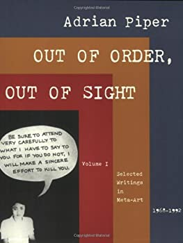 Out of Order, Out of Sight: Selected Writings in Meta-Art 1968-1992 (Writing Art)