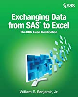 Exchanging Data from SAS to Excel: The Ods Excel Destination