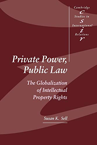 Download Private Power, Public Law (Cambridge Studies in International Relations) 052152539X