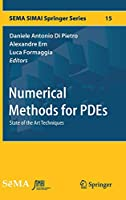 Numerical Methods for PDEs: State of the Art Techniques (SEMA SIMAI Springer Series)