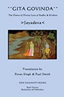 Gita Govinda: The Dance of Divine Love of Radha & Krishna