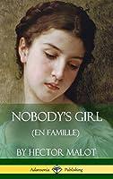 Nobody's Girl (En Famille) (Hardcover)