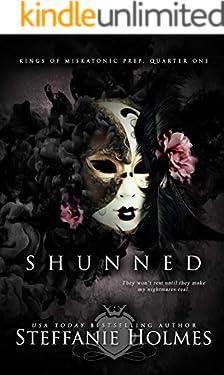 Shunned: a reverse harem bully romance (Kings of Miskatonic Prep Book 1)