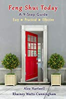 Feng Shui Today: A 9-Step Guide