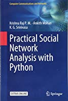 Practical Social Network Analysis with Python (Computer Communications and Networks)