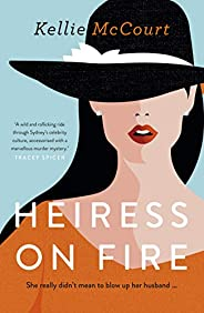 Heiress On Fire