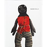 Black Dolls: From the Collection of Deborah Neff