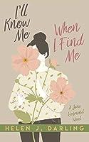 I'll Know Me When I Find Me (Jane Desmond Novel)