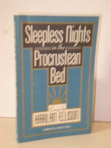 Sleepless Nights in the Procrustean Bed: Essays (I. O. Evans Studies in the Philosophy and Criticism of Literature)