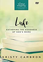 Verse Mapping Luke Video Study: Gathering the Goodness of God's Word [DVD]