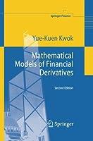 Mathematical Models of Financial Derivatives (Springer Finance) by Yue-Kuen Kwok(2014-11-01)