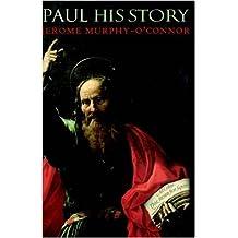 Paul: His Story
